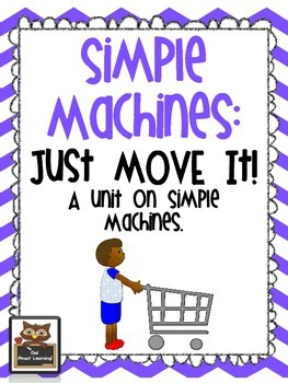 Simple Machines:  Just Move It!