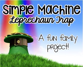 Simple Machines Leprechaun Trap