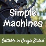 Simple Machines Lesson & WebQuest - Google Drive!