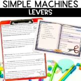 Simple Machines Levers Reading and Hands on Activity