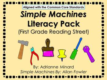 Simple Machines Literacy Pack for First Grade Foresman Rea
