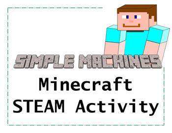 Simple Machines Minecraft STEAM Activity