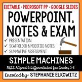 Simple Machines PowerPoint, Notes & Exam - Google Slides