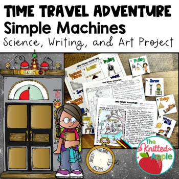 Simple Machines Project {Science, Writing, and Art}