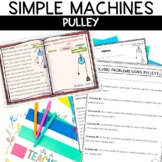 Simple Machines Pulley Reading and Hands on Activity
