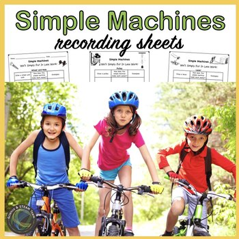 Simple Machines Recording Sheets