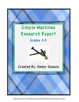 Simple Machines Research Report for ELA and Science CCSS