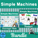 Simple Machines Bundle (Scavenger Hunt and Posters)