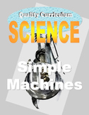 Simple Machines Science Unit