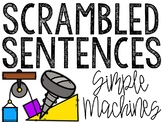 Simple Machines Scrambled Sentences