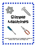 Simple Machines- Supplements and Extensions for Foss' Levers and Pulleys Unit