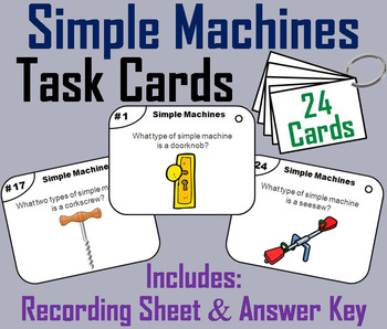Simple Machines Task Cards: Lever, Wedge, Screw, Wheel/ Axle, Inclined plane etc
