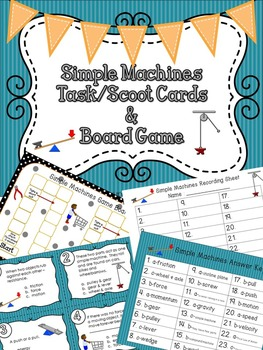 Simple Machines Task / Scoot Cards & Game board