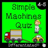 Simple Machines Test ~ Regular & Modified Assessment ~ Grades 4-5