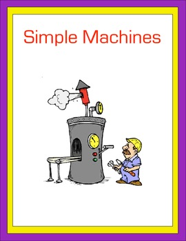 Simple Machines Thematic Unit
