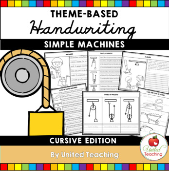 Simple Machines Theme Based Handwriting Lessons (Cursive Edition)