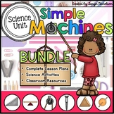 Simple Machines Unit (Bundle)