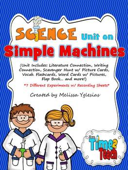 Simple Machines Unit: Flap Book, Experiments, Visual Aids, and MORE...