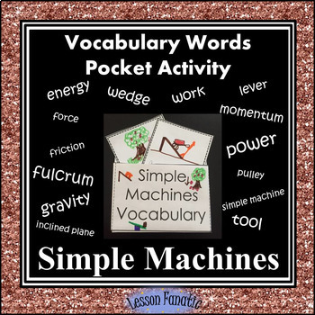 Simple Machines Vocabulary Pocket Activity with Definition and Word Wall Cards