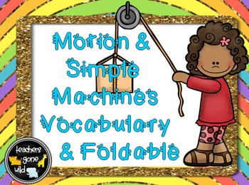 Simple Machines Vocabulary PowerPoint & Foldable