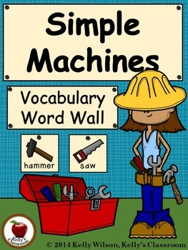 Simple Machines Vocabulary Word Wall