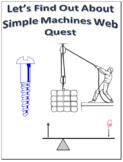 Simple Machines Webquest Scavenger Hunt Science Common Core Activity