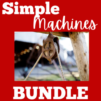 Simple Machines Worksheets | Simple Machines Unit | Simple Machines Activities