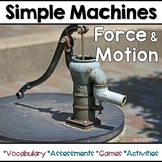 Simple Machines, Force and Motion