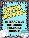 Simple Machines and Force & Motion Interactive Notebook Foldable Bundle