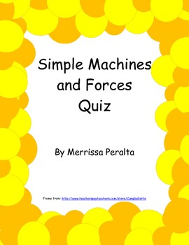 Simple Machines and Forces Quiz
