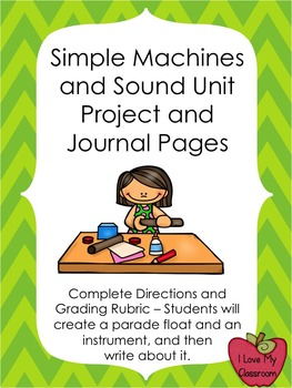 Simple Machines and Sound Project, Presentation, and Grading Rubric