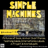 Simple Machines for Grades 1 - 3
