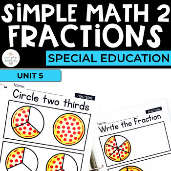 Simple Math 2:Fractions Workbook for Special Education