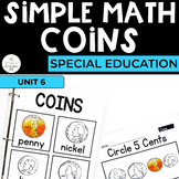 Coins Math Workbook for Special Ed (Simple Math Special Ed Set 1)