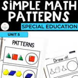Simple Math: Patterns Unit for Students with Special Needs