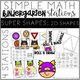 Simple Math Stations: SUPER 2D Shapes!