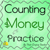 Simple Money Counting Practice - Pear Deck!