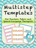 Simple Multistep Templates