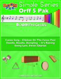 Orff Sheet Music - Simple Orff  Singles – 5 Pack for use with Boomwhackers®