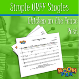 Orff Sheet Music - Simple Orff Singles – Chicken on the Fence Post