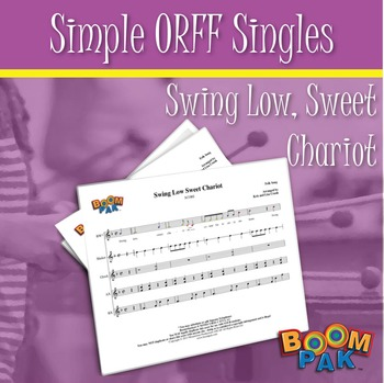 Orff Sheet Music - Simple Orff Singles – Swing Low, Sweet Chariot