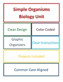 Simple Organisms Biology Unit 4th/5th Grades