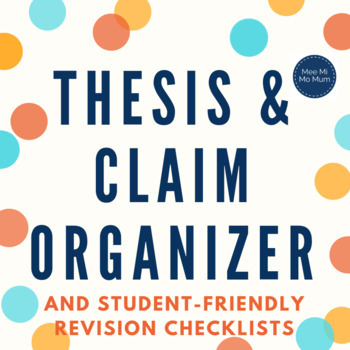 Simple Organizer to Develop Thesis Statement or Claim