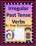 Irregular Past Tense Verbs - Low Prep Printables