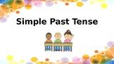 Simple Past Tense and Irregular Verbs
