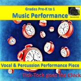 Simple Percussion Performance Piece - Tick-Tock goes the C