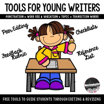 Tools For Writers: Peer Editing Checklist, Feedback Rubric, Reference List