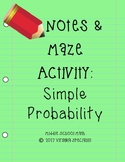 Simple Probability Notes and Practice Activity
