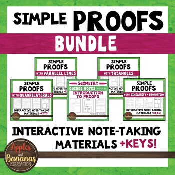Simple Geometric Proofs Bundle - Interactive Note-Taking Materials
