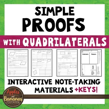 Simple Proofs with Quadrilaterals - Interactive Note-Takin